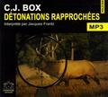 C-J Box - Détonations rapprochées. 1 CD audio MP3