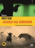 Deon Meyer - Jusqu'au dernier. 2 CD audio MP3