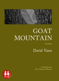 David Vann - Goat Mountain. 1 CD audio MP3