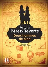 Arturo Pérez-Reverte - Deux hommes de bien. 2 CD audio MP3
