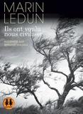 Marin Ledun - Ils ont voulu nous civiliser. 1 CD audio MP3