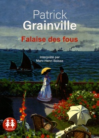 Patrick Grainville - Falaise des fous. 2 CD audio MP3