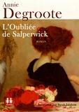 Annie Degroote - L'oubliée de Salperwick. 1 CD audio MP3