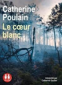 Catherine Poulain - Le coeur blanc. 1 CD audio MP3