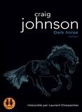 Craig Johnson - Dark Horse. 1 CD audio MP3