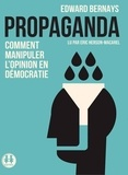 Edward Bernays - Propaganda - Comment manipuler l'opinion en démocratie. 1 CD audio MP3