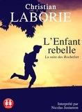 Christian Laborie - L'enfant rebelle. 2 CD audio MP3