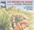 Claude Gritti et Claude Brasseur - Les enfants du levant. 1 CD audio