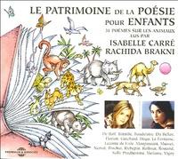 Isabelle Carré et Rachida Brakni - Le patrimoine de la poésie pour enfants - CD avec un livret d'accompagnement.