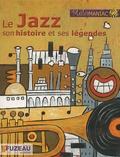 Régis Haas - Le Jazz, son histoire et ses légendes. 3 CD audio