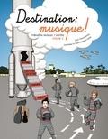 Anne Chaussebourg et Dominique Le Guern - Destination : musique ! - Formation musicale / solfège Volume 3.