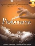 Bruno Garlej et Roland Daugareil - Le petit violonrama - Répertoire progressif à la première position. 1 CD audio