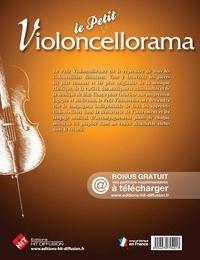 Le petit violoncellorama. Répertoire progressif à la première position  avec 1 CD audio