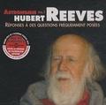 Hubert Reeves - Réponses à des questions fréquemment posées - Volume 1, Astronomie. 1 CD audio