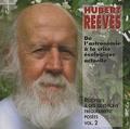 Hubert Reeves - Réponses à des questions fréquemment posées - Volume 2, De l'astronomie à la crise écologique actuelle. 1 CD audio