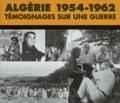 Pierre Guérin - Algérie 1954-1962 - Témoignages sur une guerre. 3 CD audio