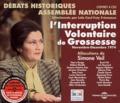 Simone Veil - L'Interruption Volontaire de Grossesse (Novembre-Décembre 1974). 4 CD audio
