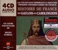 Bruno Dumézil - Des Gaulois aux Carolingiens. 4 CD audio
