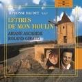 Alphonse Daudet et Ariane Ascaride - Lettres de mon moulin (Volume 1).