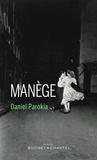 Manège | Parokia, Daniel