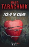 Scène de crime | Tabachnik, Maud