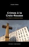 Crimes à la Croix-Rousse | Morize, Jacques