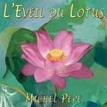 Michel Pépé - L'éveil du lotus. 1 CD audio