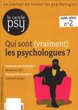 Jean-François Marmion - Le Cercle Psy Hors-série N° 2, Nov : Qui sont (vraiment) les psychologues ?.