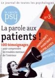 Jean-François Marmion - Le Cercle Psy Hors-série N° 3, Nov : La parole aux patients !.