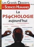 Jean-François Marmion - Les Grands Dossiers des Sciences Humaines N° 42, Mars-avril-ma : La psychologie aujourd'hui.