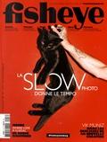 Sofia Fisher et Gwénaëlle Fliti - Fisheye N° 18, mai-juin 2016 : La slow photo donne le tempo.