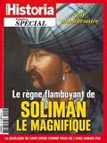Victor Battaggion - Historia Hors-série N° 52, ma : Le régne flamboyant de Soliman le Magnifique.
