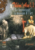 Patrick Kersalé - Le fantastique, la musique & l'art. 2 DVD