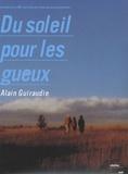 Alain Guiraudie - Du soleil pour les gueux - DVD vidéo.