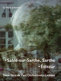 Paul Otchakovsky-Laurens - Sablé-sur-Sarthe, Sarthe. Editeur - Deux films de Paul Otchakovsky-Laurens. 2 DVD