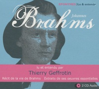 Thierry Geffrotin - Brahms - 2 CD audio.