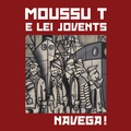 Moussu T e lei Jovents - Navega !. 1 CD audio