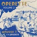 Moussu T e lei Jovents - Opérette - Volume 2.