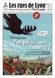 Olivier Jouvray et Lilas Cognet - Les rues de Lyon N° 31 : Pourquoi ça s'appelle comme ça ? - Rétrospective.