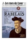 Grégoire Berquin - Les rues de Lyon N° 33 : Chroniques des véritables & lyonnaises aventures de Rabelais (1532-1535).