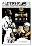 Josselin Limon Duparcmeur et Hélène Marie - Les rues de Lyon N° 43 : Louis Thomas Achille - De la négritude aux Negro spirituals.