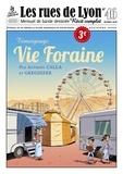Gregdizer et Anthony Calla - Les rues de Lyon N° 46 : Vie Foraine - Témoignage.