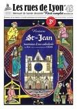 Emy - Les rues de Lyon N° 48, décembre 2018 : S-Jean - Naissance d'une cathédrale.