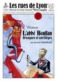 Jeanne Chapelle - Les rues de Lyon N° 49 : L'abbé Boullan - Arnaques et sortilèges.