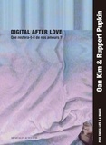 Ruppert Pupkin et Oan Kim - Digital After Love - Que restera-t-il de nos amours ?. 1 CD audio