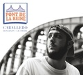 Caballero - Pont de la reine. 1 CD audio