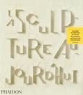 Judith Collins - La sculpture aujourd'hui.
