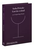 Sasha Petraske - L'art du cocktail.
