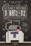 Tom Angleberger - Les pliages et griffonnages d'ART2-D2.