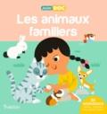 Sandra Laboucarie et Julie Mercier - Les animaux familiers.